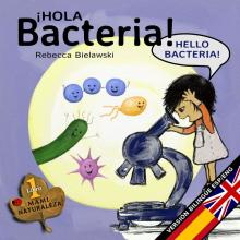 Cover of Hola Bacteria bilingual