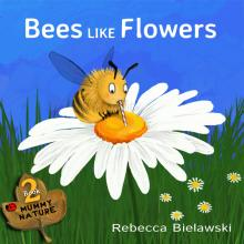 Bees like flowers cover